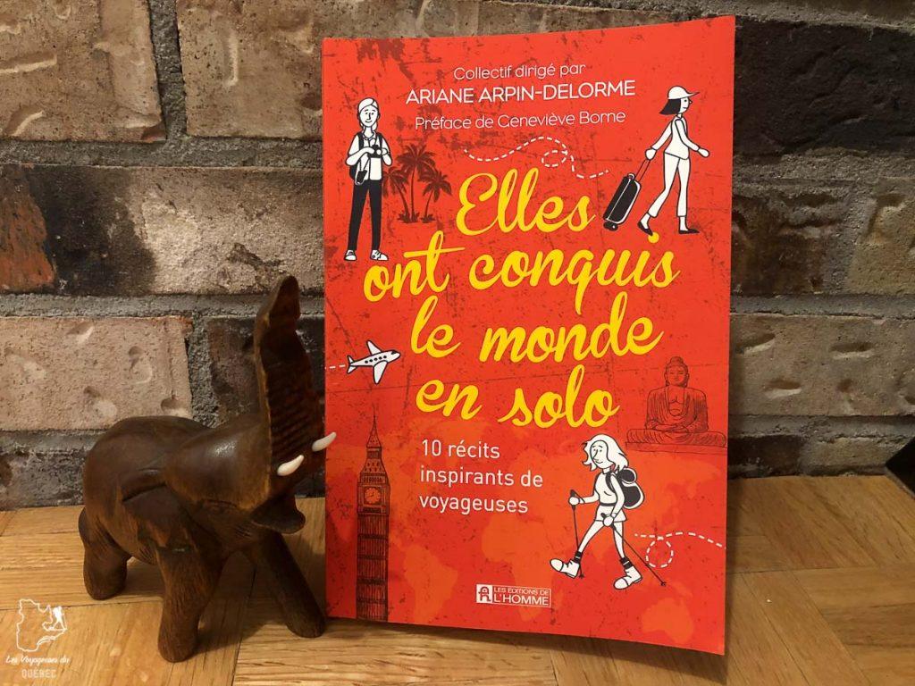 Le livre de voyage Elles ont conquis le monde en solo dans notre article 7 récits de voyage et livres de femmes inspirantes du Québec et d'ailleurs #livre #recitdevoyage #voyage #voyageuse #litterature #femme