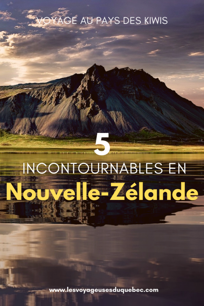5 incontournables de la Nouvelle-Zélande