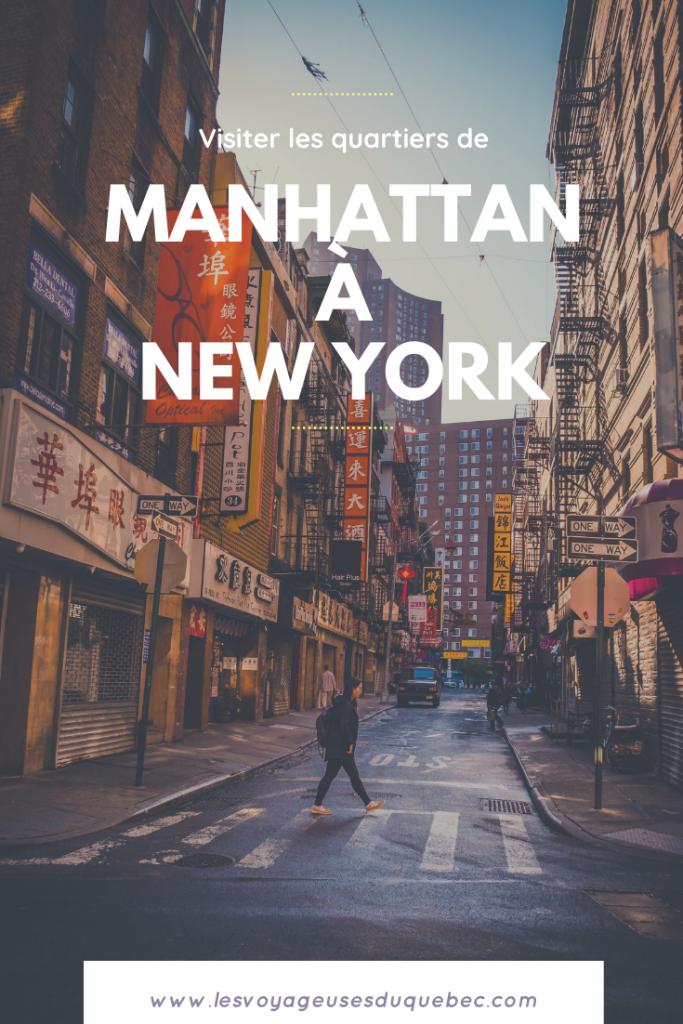 Visiter les quartiers de Manhattan à New York : que faire à new York