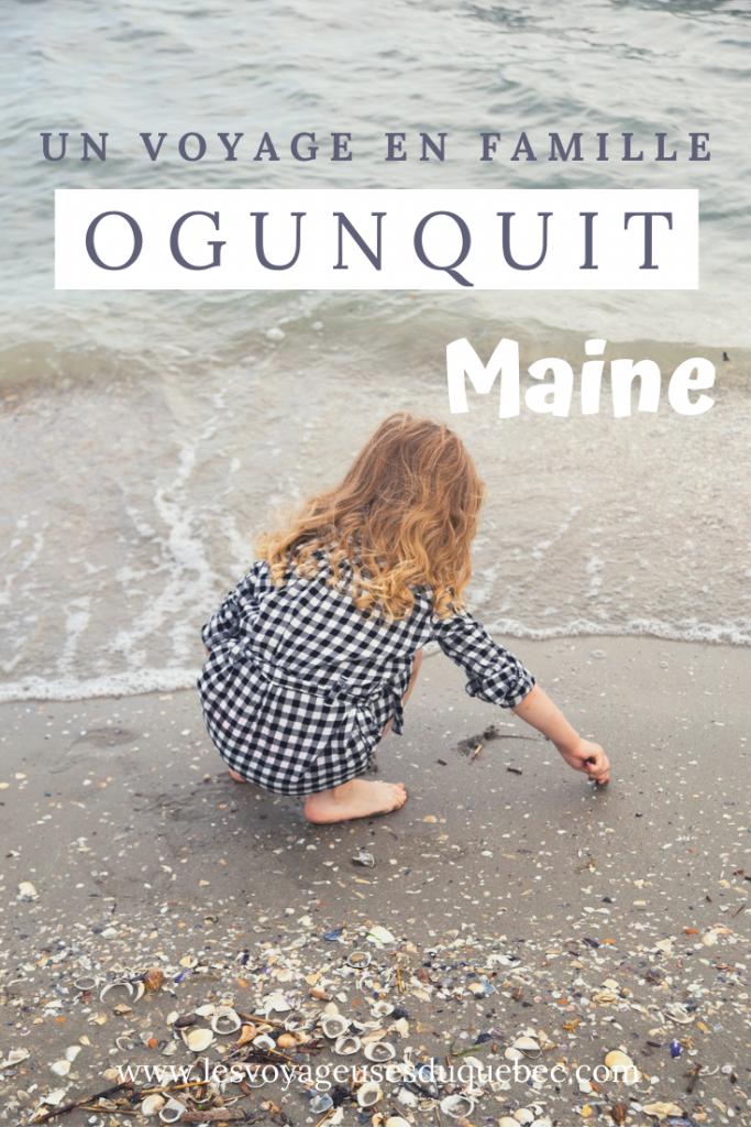 Voyage à Ogunquit en famille