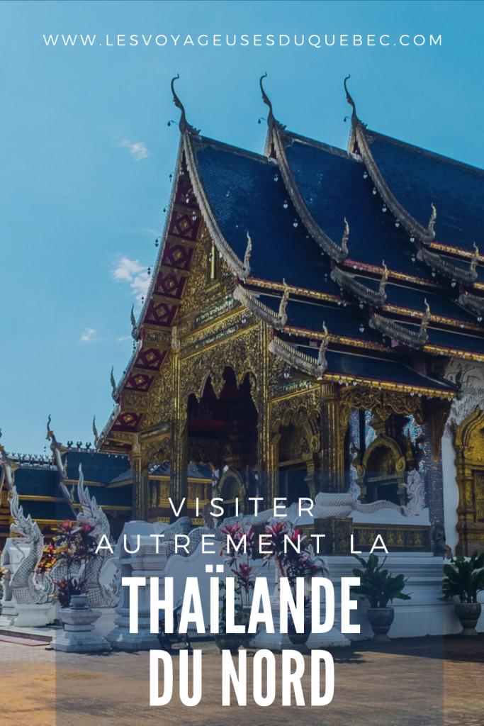 Visiter le Nord de la Thaïlande hors des sentiers battus
