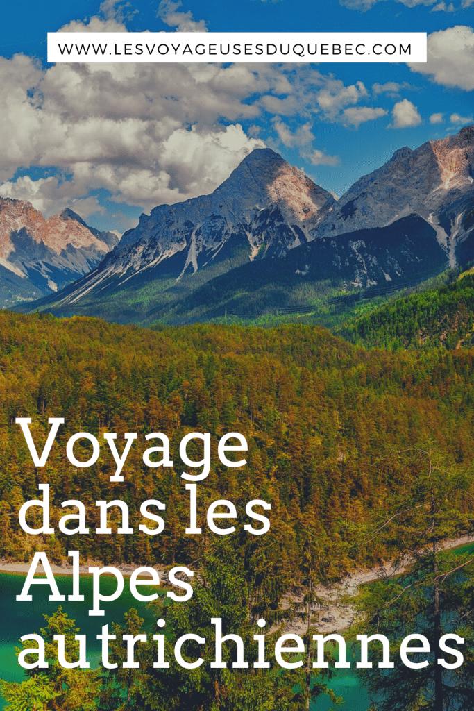 Mon voyage dans les Alpes autrichiennes