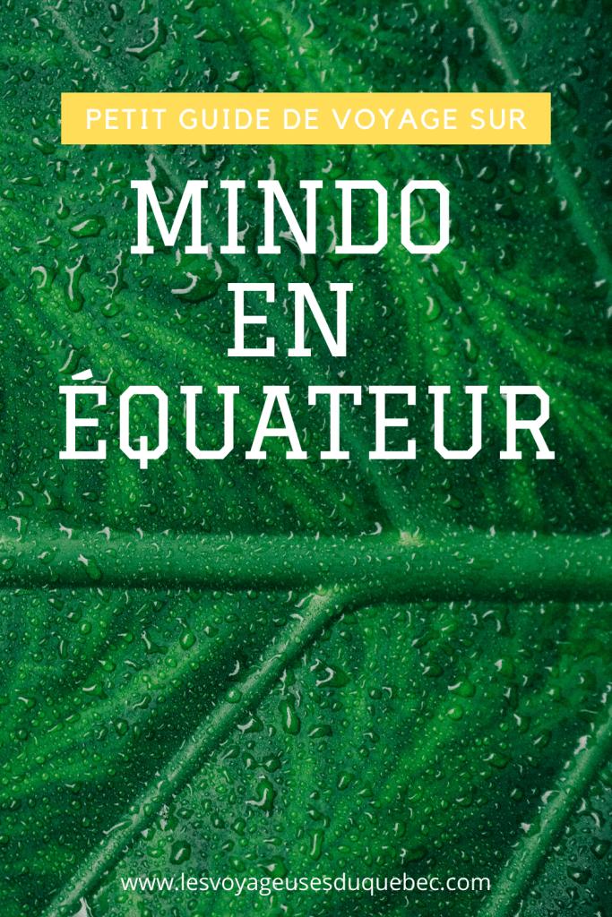 Mindo en Équateur : Que faire et voir