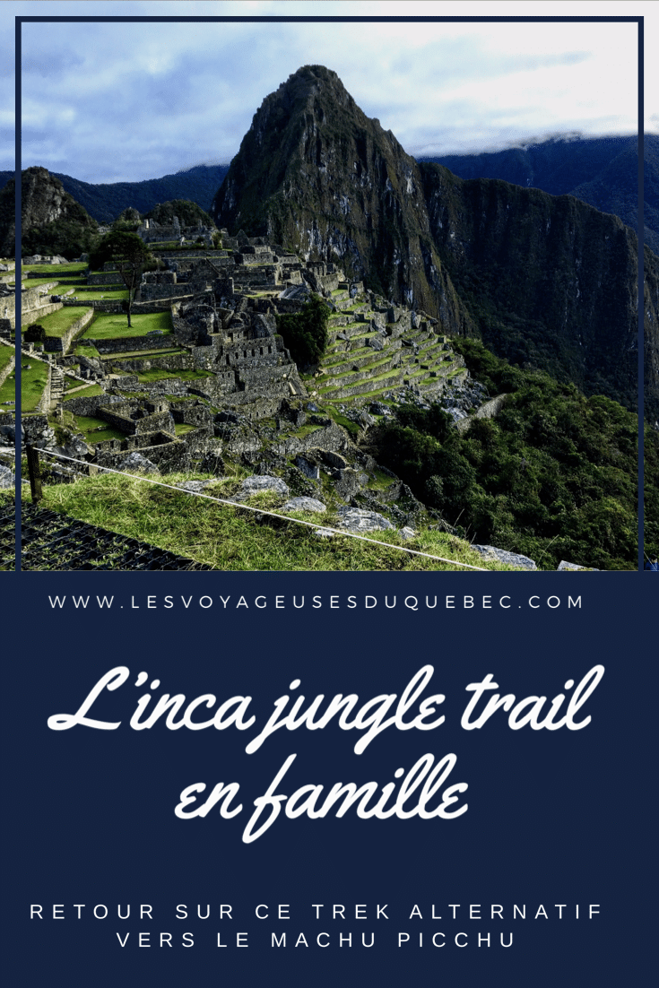Randonnée sur l'Inca jungle trail au Pérou en famille