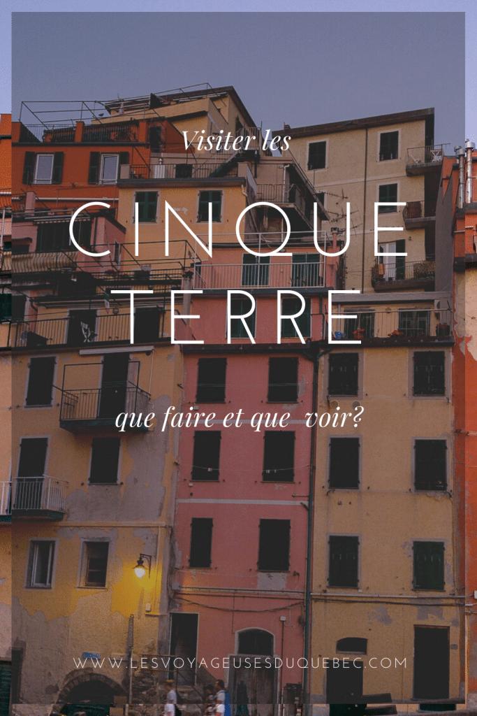 Visiter les Cinque Terre en Italie : que faire au Cinque Terre